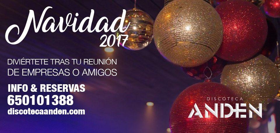 discoteca anden 2017 navidades